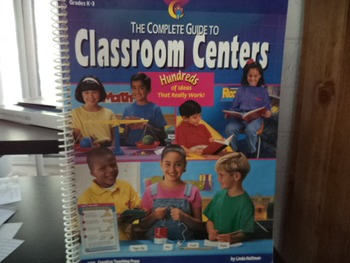 CLASSROOM CENTERS - HUNDREDS OF IDEAS THAT WORK