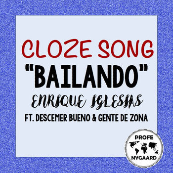CLOZE SONG // Bailando by Enrique Iglesias ft. Descemer Bu