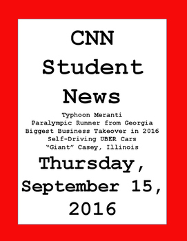 CNN Student News: Thursday, September 14, 2016 - NO PREP!