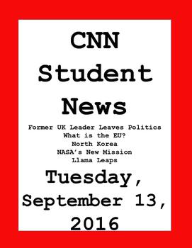 CNN Student News: Tuesday, September 13, 2016 - NO PREP!