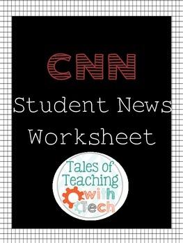 CNN Student News Weekly Worksheet