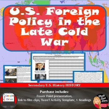 "COLD WAR - US Foreign Policy in the Late Cold War –""Tweet"""