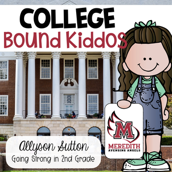 COLLEGE Bound Kiddos - Editable Classroom Display & COLLEG