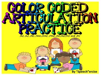 COLOR CODED ARTICULATION PRACTICE- s, l, r, th, sh, ch, k,