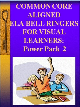 ELA BELL RINGER Power Pack #2  (Common Core Aligned)