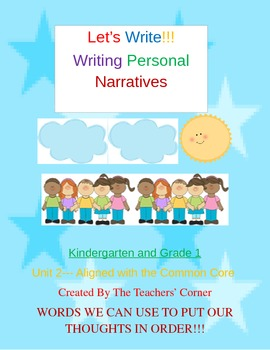 Common Core Writing: Let's Write!!! My Personal Narratives