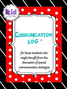 COMMUNICATION LOG Revised:  Promotes positive behavior cha