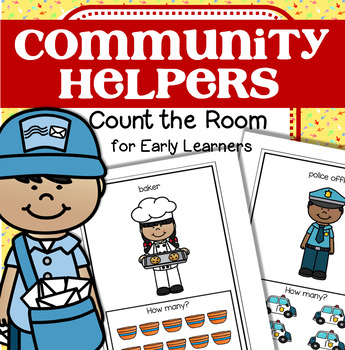 COMMUNITY HELPERS Count the Room for Preschool and Pre-K (