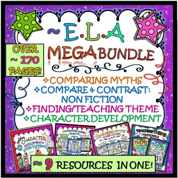 COMPARING MYTHS, FINDING THEME & MUCH MORE!: ELA MEGA BUNDLE !