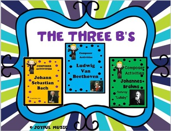 COMPOSER ACTIVITIES The Three B's BUNDLE