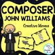 Composer John Williams Music Class Lesson Bundle: Scarf an