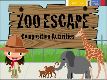 COMPOSITION - ZOO ESCAPE (GUIDED TASK)