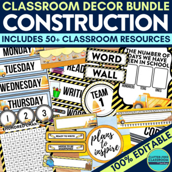 CONSTRUCTION THEME Classroom Decor -EDITABLE Clutter-Free