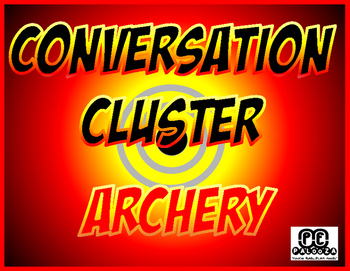 CONVERSATION CLUSTER / WORD WALL ARCHERY