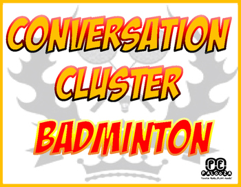 CONVERSATION CLUSTER / WORD WALL BADMINTON