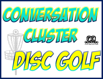CONVERSATION CLUSTER / WORD WALL DISC GOLF