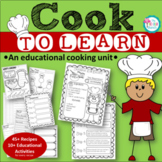COOK To Learn {An Educational Cooking Unit}