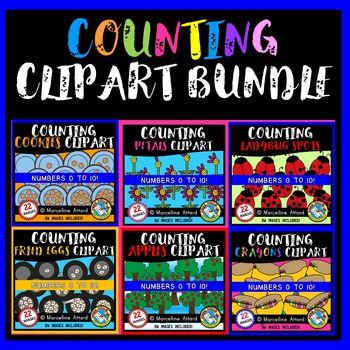COUNTING CLIPART BUNDLE: 6 SETS OF COUNTING: MATH CLIPART