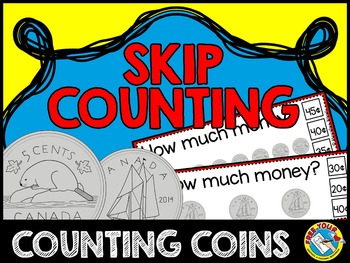 COUNTING MONEY: CANADIAN MONEY SKIP COUNTING CLIP CARDS