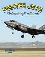 Fighter Jets: defending the skies (eBook)