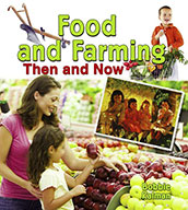 Food and Farming Then and Now  (eBook)