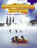 Geothermal Energy: Using Earth's Furnace (eBook)
