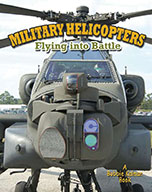 Military Helicopters: flying into battle (eBook)
