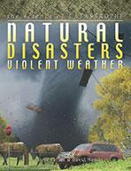 Natural Disasters: Violent Weather (eBook)