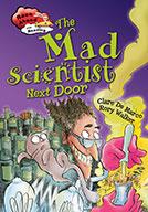 The Mad Scientist Next Door