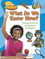 What Do We Know Now? Drawing Conclusions and Answering the