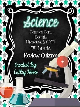 5th Grade Science CRCT, Georgia Milestones Review Quizzes
