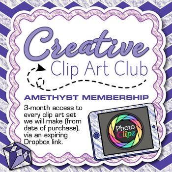 CREATIVE CLIP ART CLUB {AMETHYST MEMBERSHIP - 3 Months of