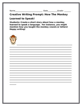 CREATIVE WRITING PROMPT: HOW THE MONKEY LEARNED TO SPEAK