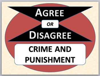 CRIME AND PUNISHMENT - Agree or Disagree Pre-reading Activity