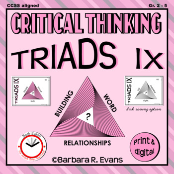 CRITICAL THINKING with TRIADS IX
