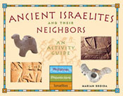 Ancient Israelites and Their Neighbors: An Activity Guide