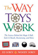The Way Toys Work: The Science Behind the Magic 8 Ball, Et