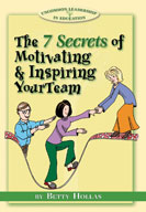 The Seven Secrets of Motivating and Inspiring Your Team [S