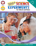 100+ Science Experiments for School and Home by Mark Twain Media