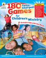 180 Faith-Charged Games for Children's Ministry