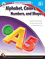 Alphabet, Colors, Numbers, and Shapes, Grades PK - 1 (eBook)