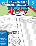 Common Core Fifth Grade 4 Today, Grade 5