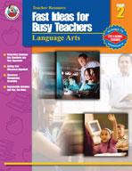 Fast Ideas for Busy Teachers: Lang. Arts, Gr. 2