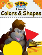 I Know My Colors and Shapes! (Volume 1)