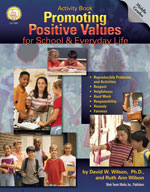 Promoting Positive Values for School and Everyday Life by