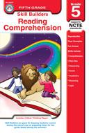 Skill Builders Reading Comprehension, Grade 5