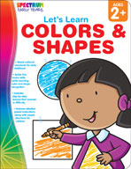Spectrum Early Years: Let's Learn Colors and Shapes