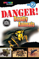 Spectrum Readers Level 2: Danger! Deadly Animals