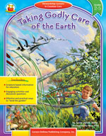 Taking Godly Care of the Earth