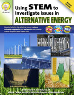 Using STEM to Investigate Issues in Alternative Energy by